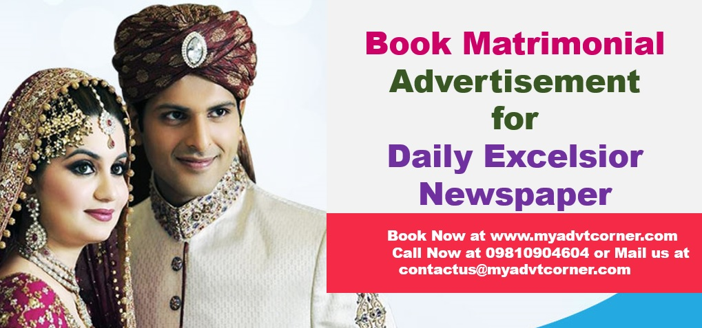 Matrimonial Ads in Daily Excelsior Newspaper